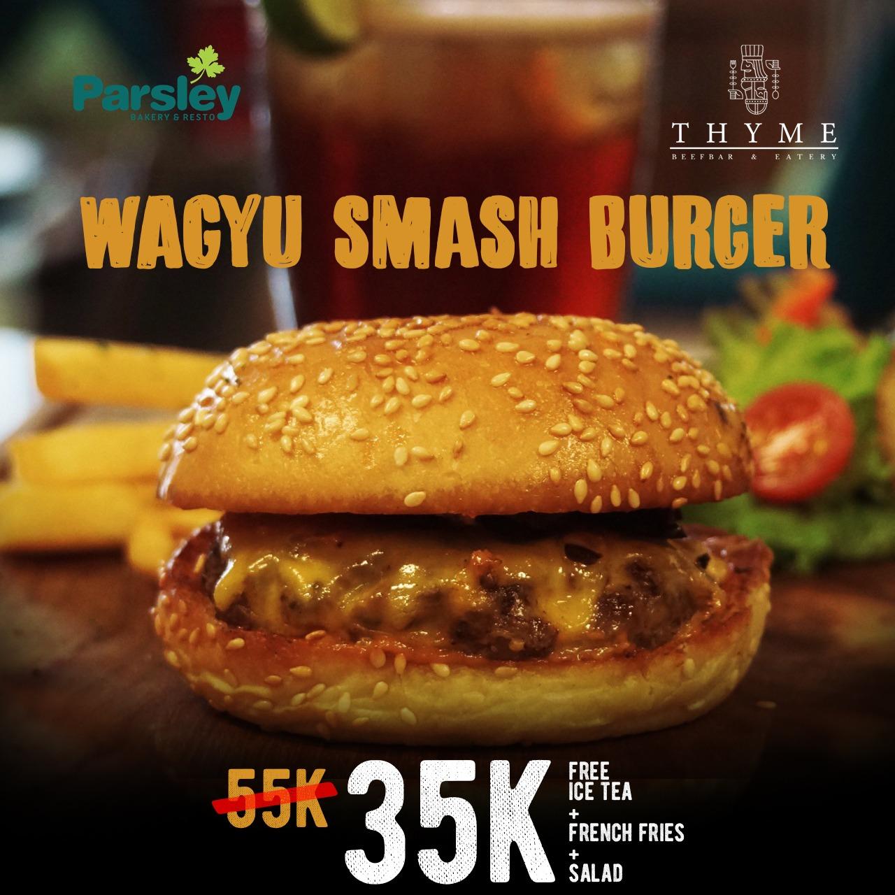 Promo Wagyu Smash Burger di Resto Thyme, Parsley Jakal, Seturan, JIH tanggal 17 - 31 Agustus 2020
