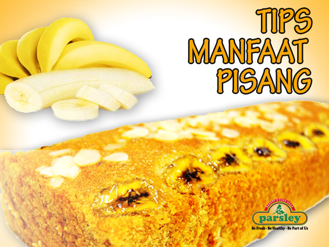 TIPS MANFAAT PISANG