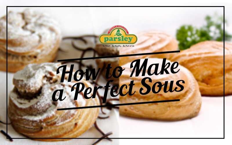 HOW TO MAKE A PERFECT SOUS
